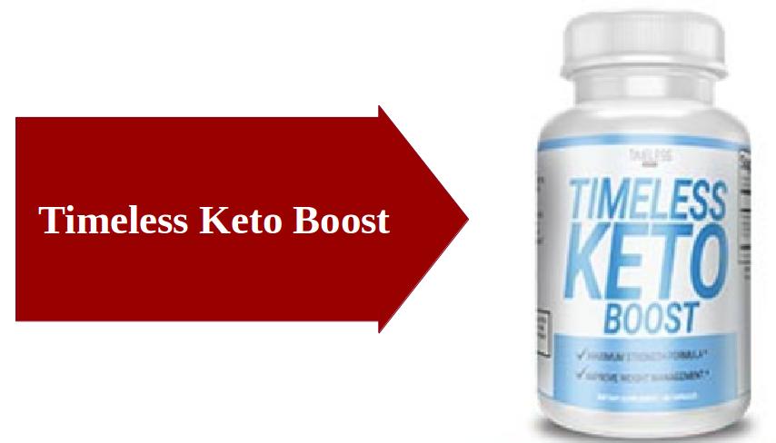 Timeless Keto Boost Weight Loss Supplement